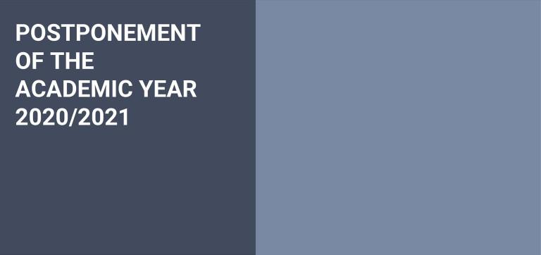 Postponement of the academic year 2020/2021